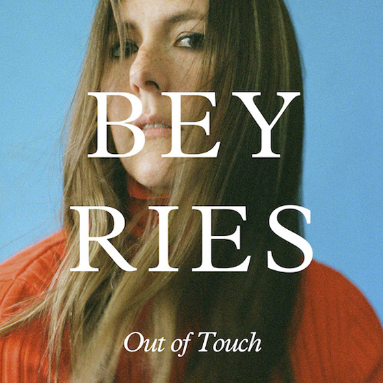 Beyries Returns with New Song 'Out of Touch'