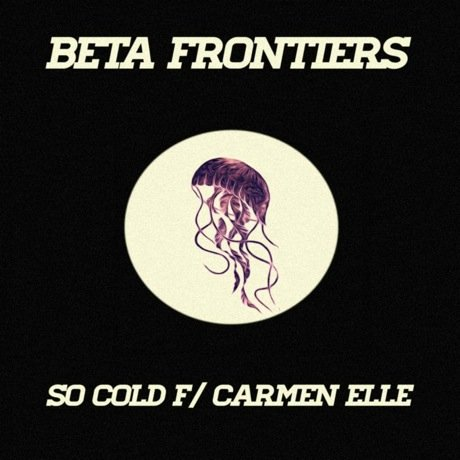 "Beta Frontiers ""So Cold"" (ft. Carmen Elle)"