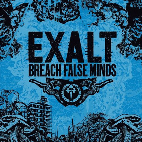 Exalt Breach False Minds
