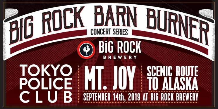 Calgary's ​Big Rock Barn Burner Gets Tokyo Police Club, Mt. Joy, Scenic Route to Alaska