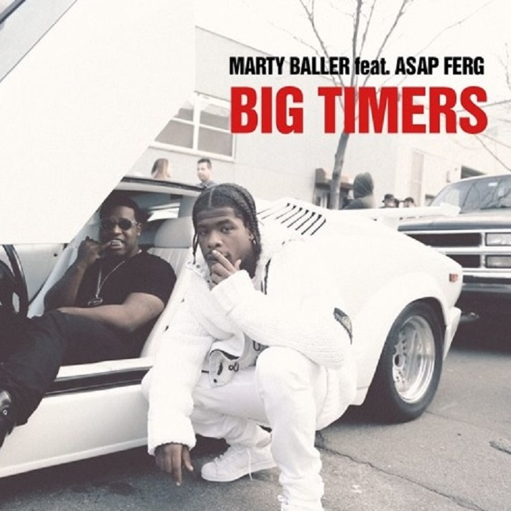 "Marty Baller ""Big Timers"" (ft. A$AP Ferg)"