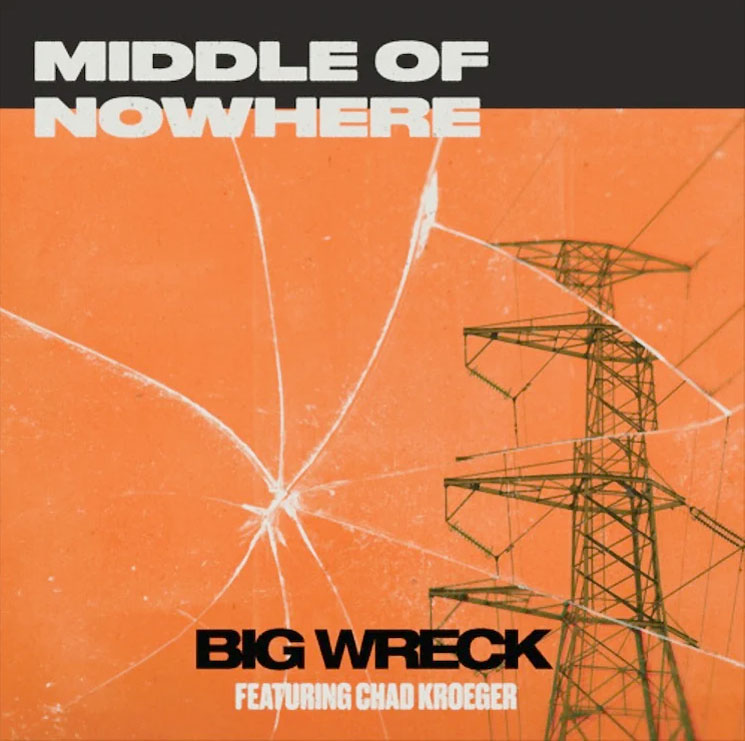 Big Wreck Team Up with Nickelback's Chad Kroeger for New Rocker 'Middle of Nowhere'