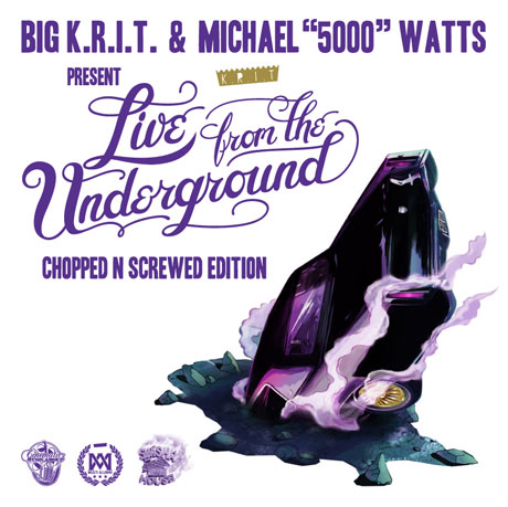 Big K.R.I.T. 'Live from the Underground (Chopped N Screwed)'