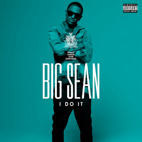"Big Sean ""I Do It"""
