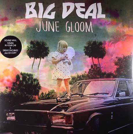 Big Deal June Gloom