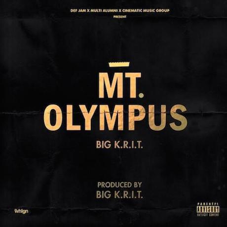 """Big K.R.I.T. """"Mt. Olympus"""""""
