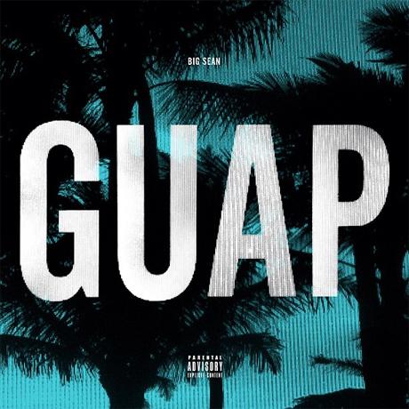 Big Sean 'Guap'