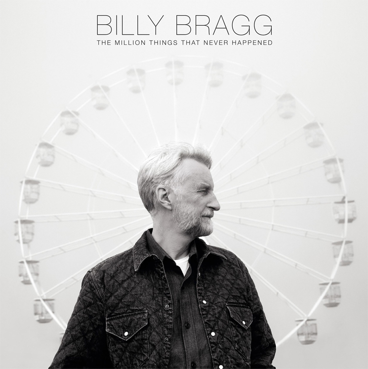 Billy Bragg Announces New Album 'The Million Things That Never Happened'