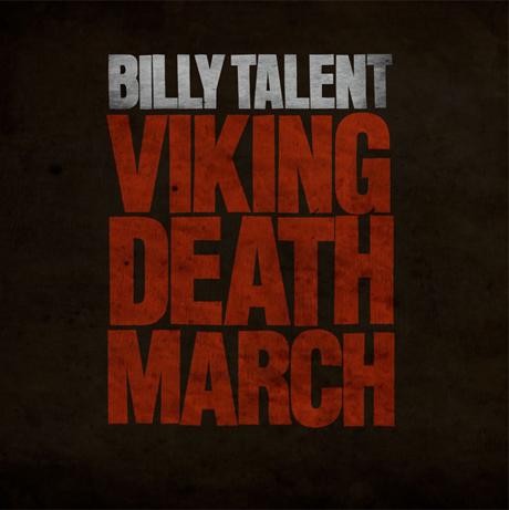 Billy Talent 'Viking Death March'
