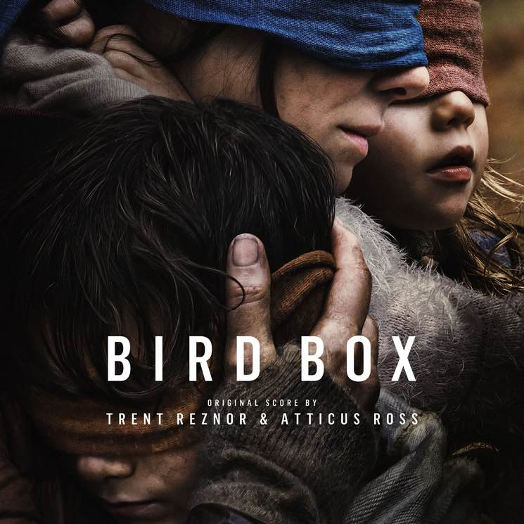 ​Trent Reznor and Atticus Ross Release 'Bird Box' Score