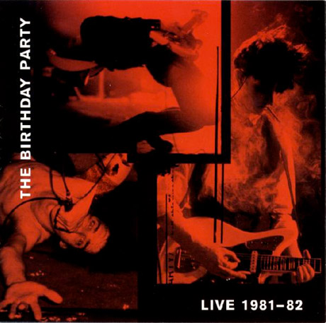 The Birthday Party's 'Live 81-82' Gets Vinyl Reissue via 4AD