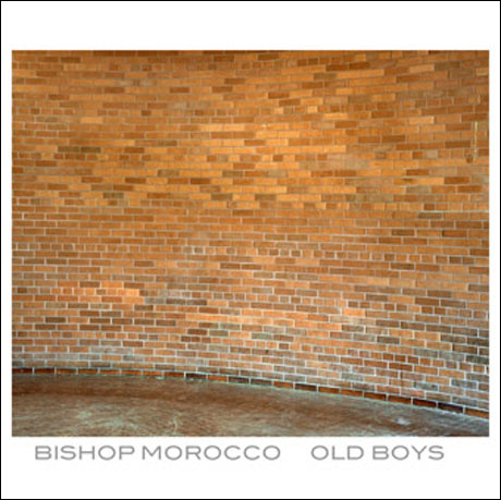 Bishop Morocco 'Old Boys' (EP stream)