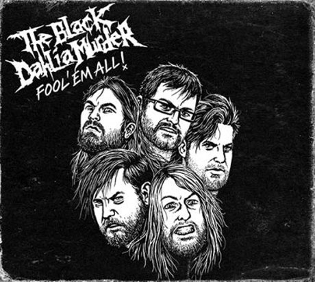 The Black Dahlia Murder Announce 'Fool 'Em All' DVD