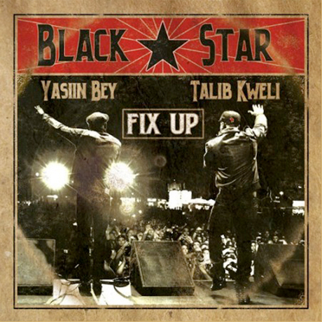 Black Star 'Fix Up'
