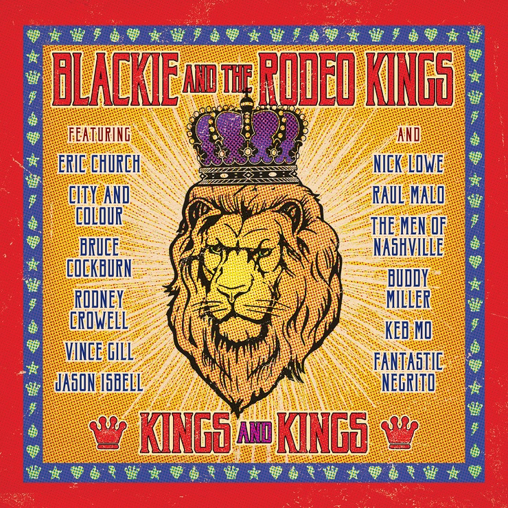 Blackie and the Rodeo Kings Tap City and Colour, Bruce Cockburn, Nick Lowe for 'Kings and Kings'