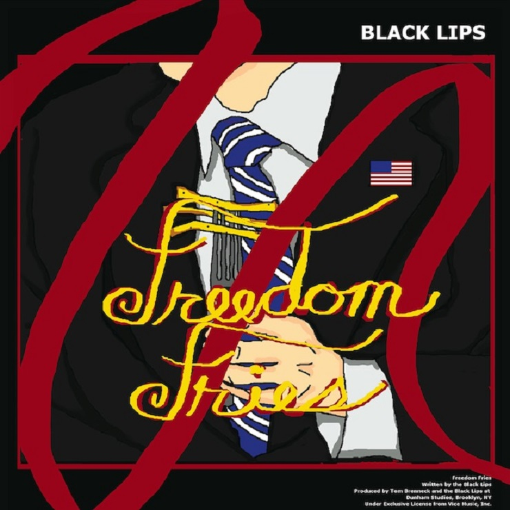 "Black Lips ""Freedom Fries"""