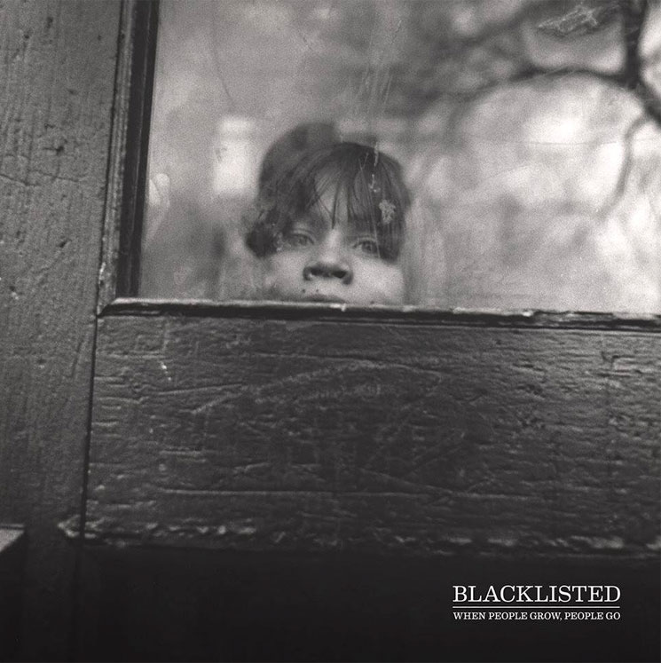 Blacklisted 'When People Grow, People Go' (album stream)