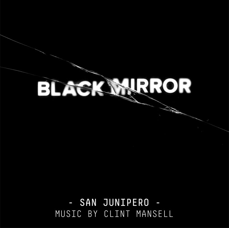 'Black Mirror' Favourite 'San Junipero' Gets Soundtrack Release from Clint Mansell