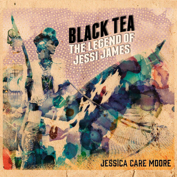 jessica Care moore Black Tea: The Legend Of Jessi James
