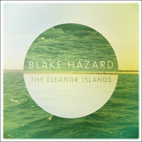 The Submarines' Blake Hazard Goes Solo for 'The Eleanor Islands'