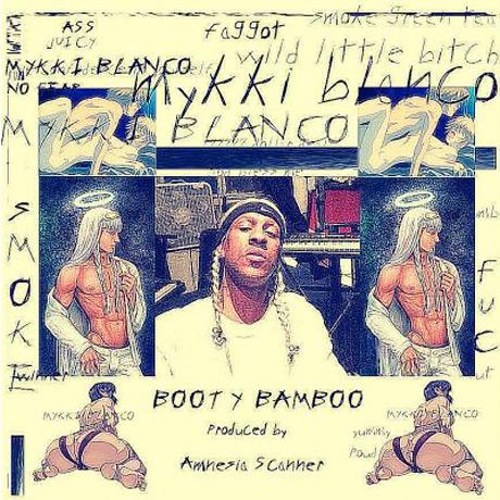 "Mykki Blanco ""Booty Bamboo"""