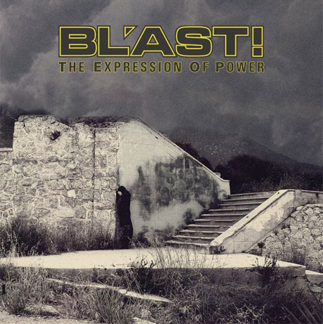 BL'AST! Revisit Debut Album for 'The Expression of Power'