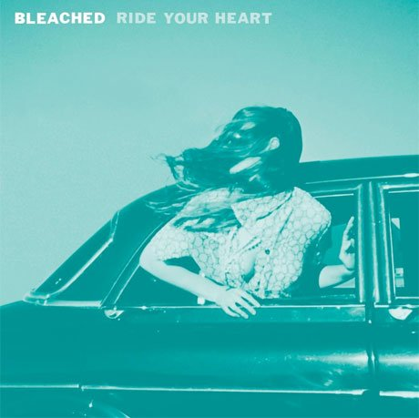 Bleached Announce 'Ride Your Heart'