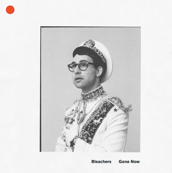 Bleachers Returns with New Album 'Gone Now'