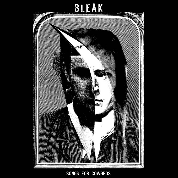 Bleak Songs for Cowards