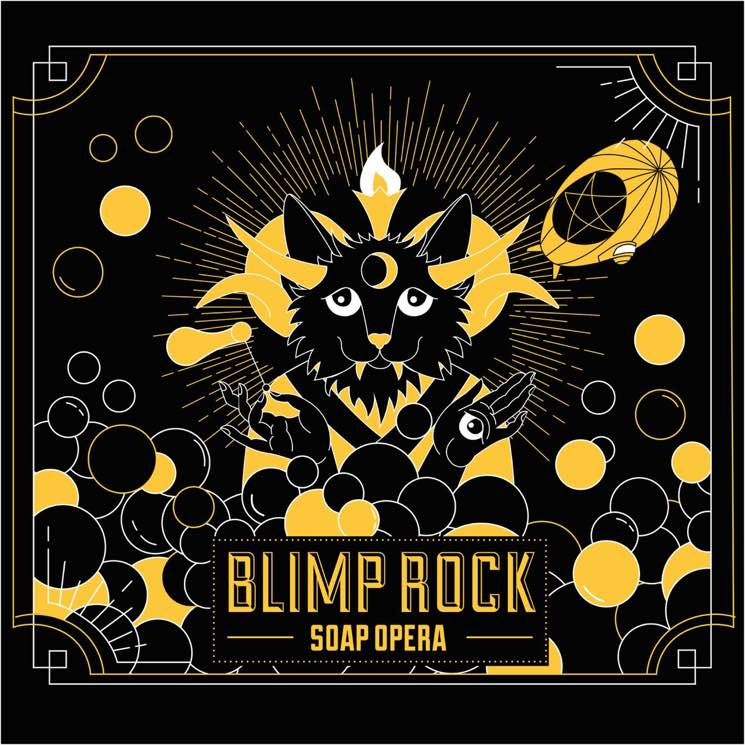 Blimp Rock 'Soap Opera' (album stream)