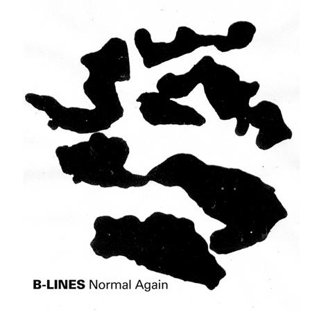 B-Lines 'Normal Again'