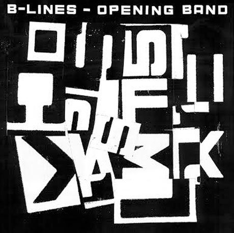 B-Lines 'Opening Band' (album stream)