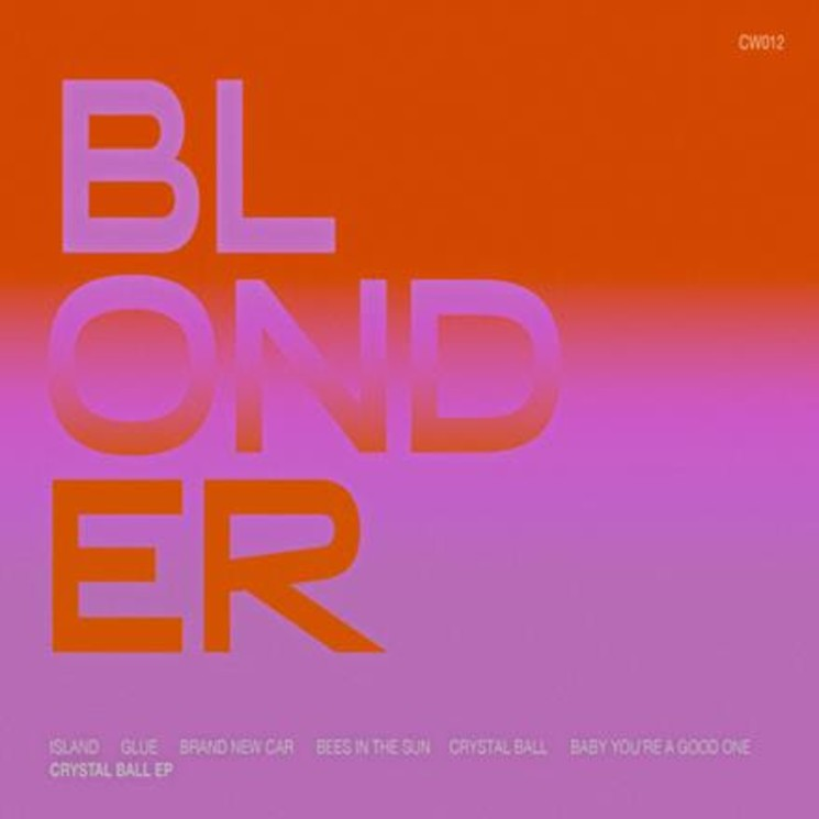 Blonder Trip Out on 'Crystal Ball' EP