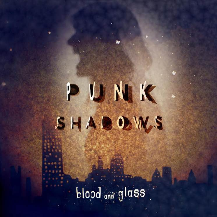 Blood and Glass 'Punk Shadows' (album stream)