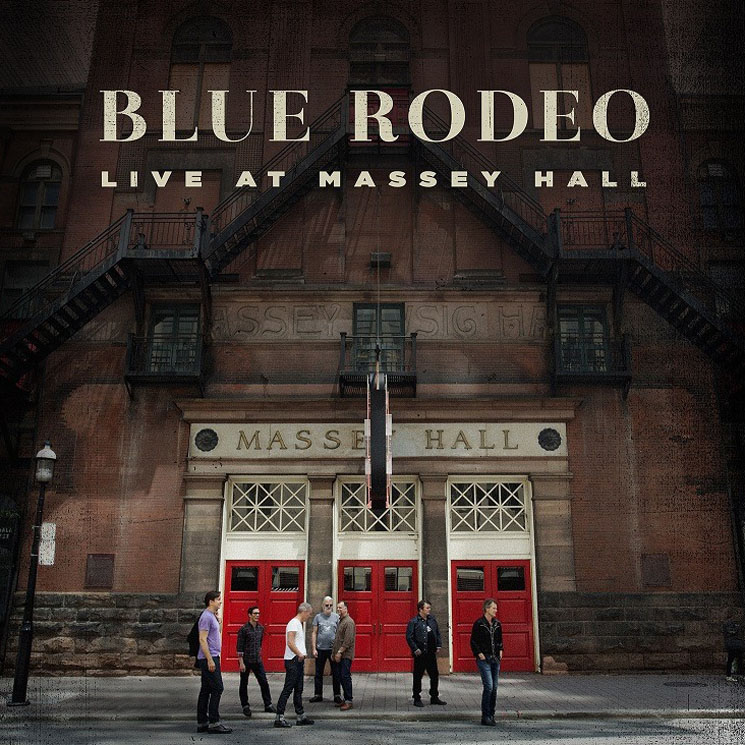 Blue Rodeo Reveal 'Live at Massey Hall' Album