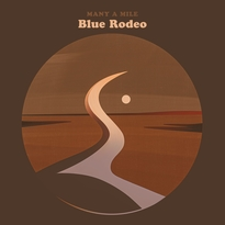 Blue Rodeo Announce New Album 'Many a Mile'