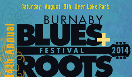 Burnaby Blues + Roots Festival Announces 2014 Lineup with Big Sugar, Matt Andersen, Bettye LaVette