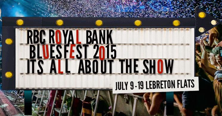 Ottawa's RBC Bluesfest Reveals 2015 Lineup