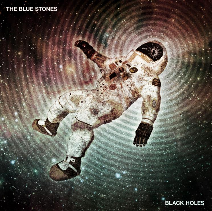 "The Blue Stones ""Black Holes (Solid Ground)"""