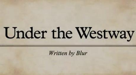 """Blur """"Under the Westway"""" / """"The Puritan"""""""
