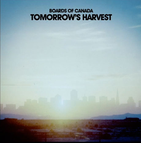 Boards of Canada Tomorrow's Harvest