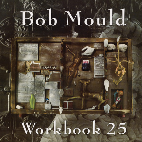 Bob Mould Preps Deluxe Reissue of Solo Debut 'Workbook'