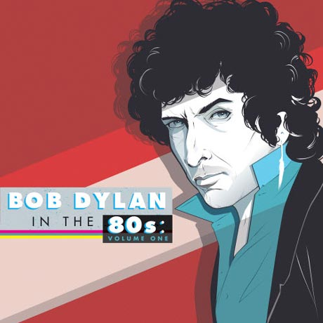 Various Artists Bob Dylan in the '80s: Volume One