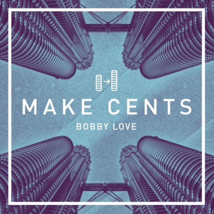 "Bobby Love ""Make Cents"" (with Jazz Cartier)"