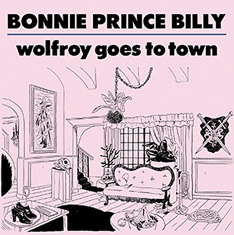 "Bonnie ""Prince"" Billy Announces 'Wolfroy Goes to Town'"