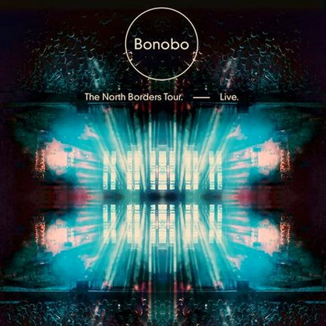 Bonobo Documents 'The North Borders' Tour with New Live Album