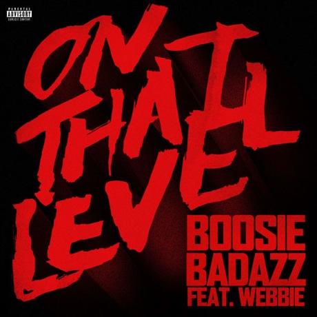 """Boosie Badazz """"On That Level"""" (ft. Webbie)"""