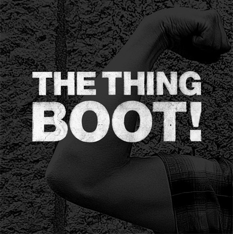 The Thing to Issue New 'BOOT!' LP