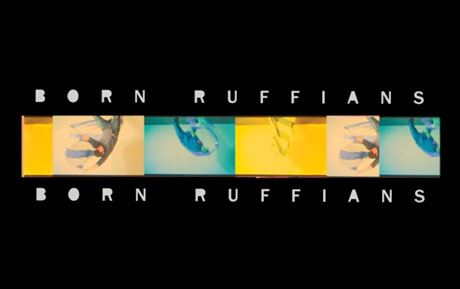 Born Ruffians 'With Her Shadow'