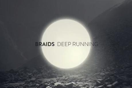 Braids 'Deep Running'